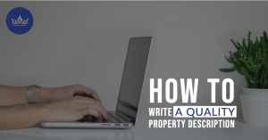 How to write a quality property description